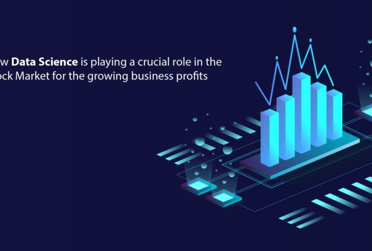 A Crucial role of a Data scientist in Stock market for the growing business profits