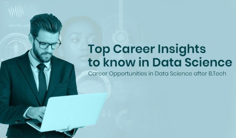 Data science career insights that you must know
